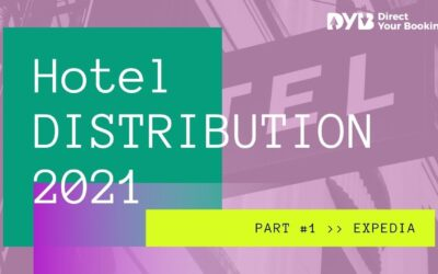 Hotel Distribution 2021 – Part #1: Expedia